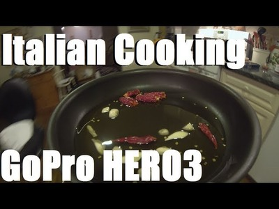 Italian Cooking with GoPro HERO3 Black Edition