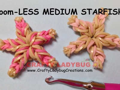 Rainbow Loom-LESS MEDIUM STARFISH EASY Charm Tutorials by Crafty Ladybug.How to Make LOOM BANDS