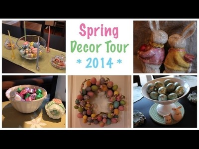 Spring Decor Tour (2014)