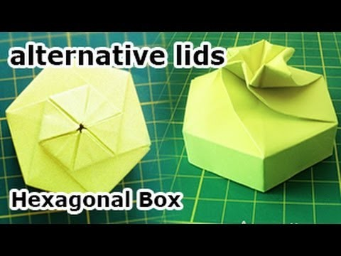 Hexagonal Origami Box - Alternative Lid & Squash Fold