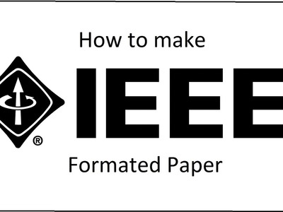 How to make IEEE Formated paper?