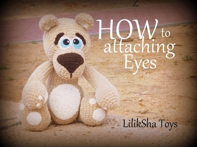 How to sew the Eyes of Amigurumi Teddy Bear.