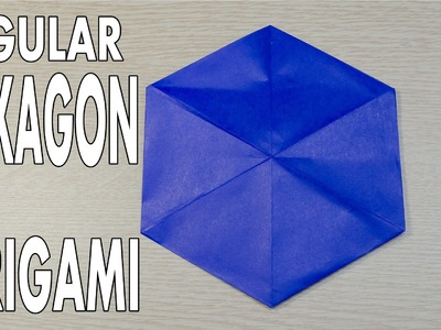 Origami Basic - How to make Regular Hexagon from a square paper