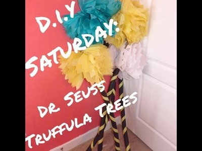 D.I.Y Saturday: Dr. Seuss- Truffula Tree