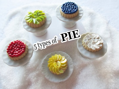 5 Types of Pie - Polymer Clay Miniature Tutorial