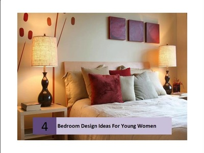 Bedroom Design Ideas For Young Women