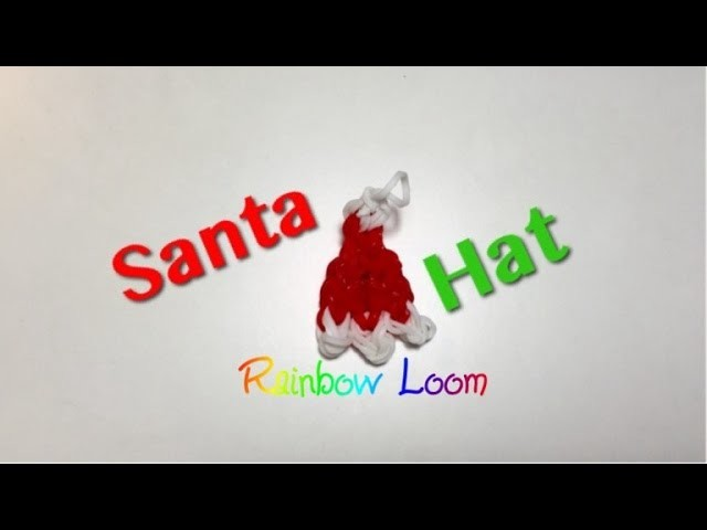 EASY Rainbow Loom Santa Hat Charm