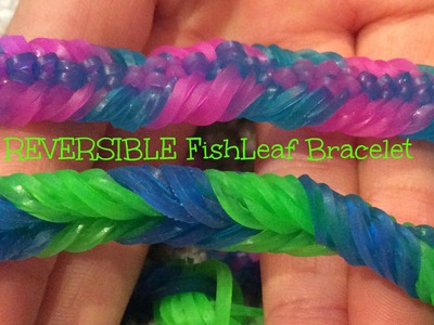NEW! REVERSIBLE Rainbow Loom FishLeaf Bracelet-Original Design