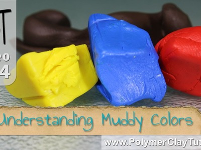 Polymer Clay Color Mixing Tips - Understanding Mud