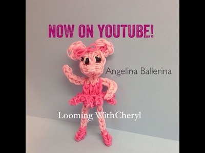 Rainbow Loom Angelina Ballerina Doll - Looming WithCheryl