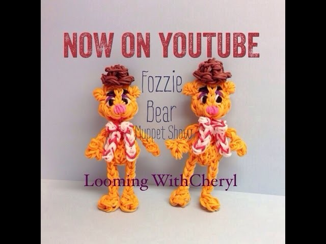 Rainbow Loom FOZZIE Bear a Muppets Character - Looming WithCheryl
