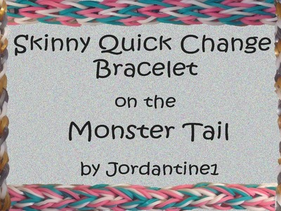 Skinny Quick Change Reversible Bracelet - Monster Tail - Rainbow Loom