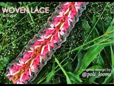 WOVEN LACE Rainbow Loom bracelet tutorial