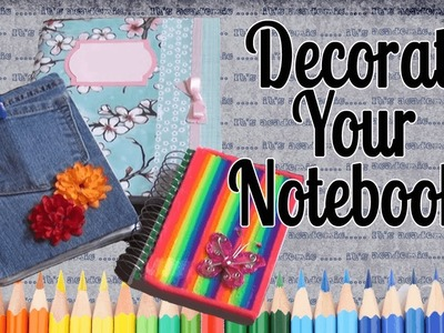 Ideas to Decorate Your Notebooks - Back to School