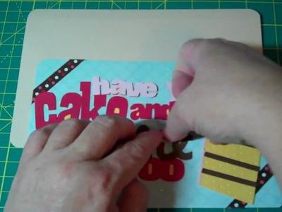 "Video  9 Have Your Cake Birthday card ""Sweet Treats"" Cricut"
