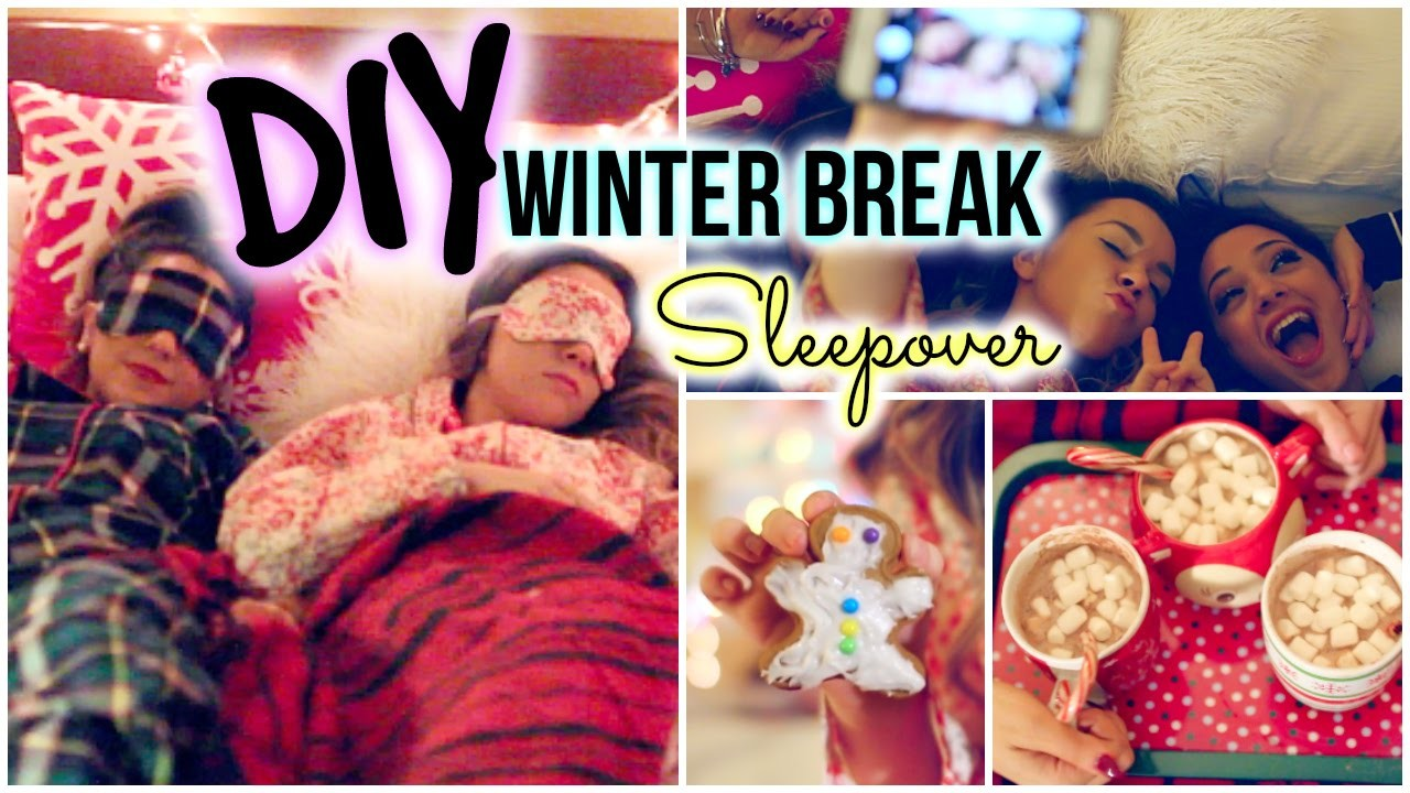 Winter Break Sleepover! DIY Decor, Treats, Essentials & more!