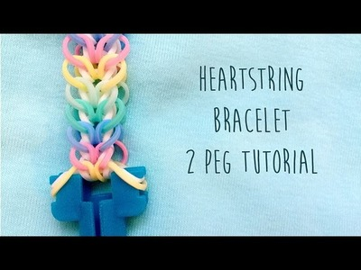 Rainbow Loom Bands Heartstring Tutorial No Hook