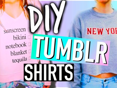 DIY clothes: tumblr inspired!