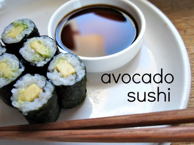 How to Make Avocado Sushi