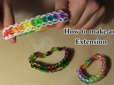 How to make - Rainbow Loom Bracelet Extension