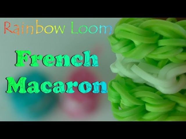 How To Make Rainbow Loom French Macaron Charm DIY One Loom