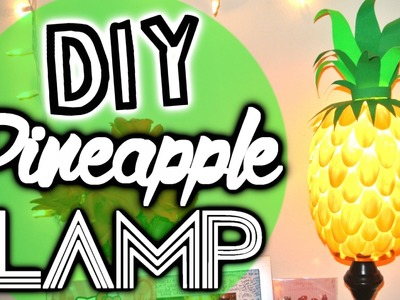 Summer Ready: DIY Pineapple Lamp