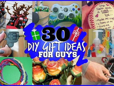 30 DIY GIFT IDEAS FOR GUYS (they will actually like)