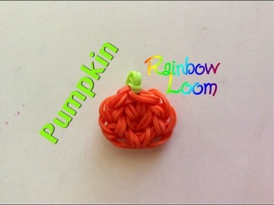 EASY Rainbow Loom Pumpkin Charms
