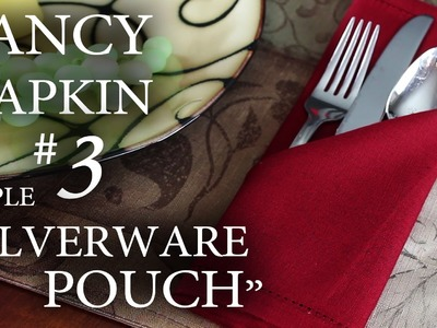 "Fancy Napkin #3 - Simple ""Silverware Pouch"""