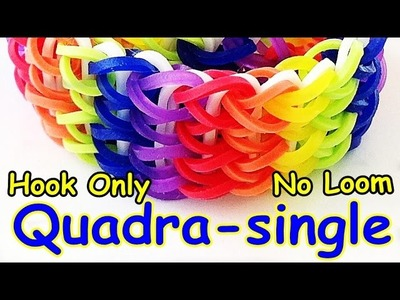 Loom Bands (No Loom needed) Hook Only Triple, Quadra or Penta Single Rainbow Loom Bracelet