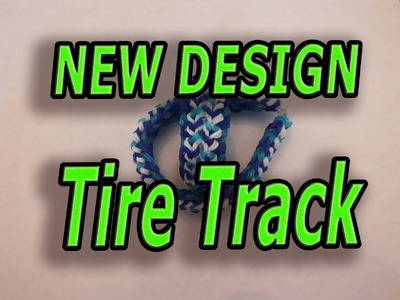 NEW DESIGN, Tire Track, Rainbow Loom, Bracelet, How to make