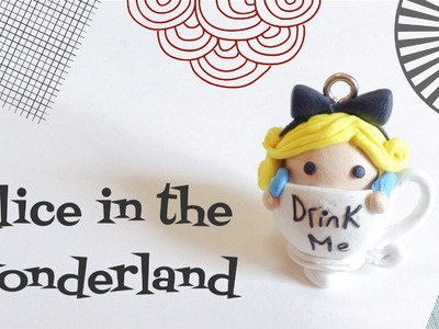 Polymer Clay Alice In The Wonderland In A Cup Tutorial