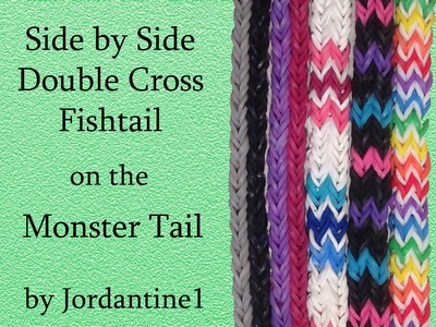 Side by Side Double Cross Fishtail Reversible Bracelet- Monster Tail - Rainbow Loom