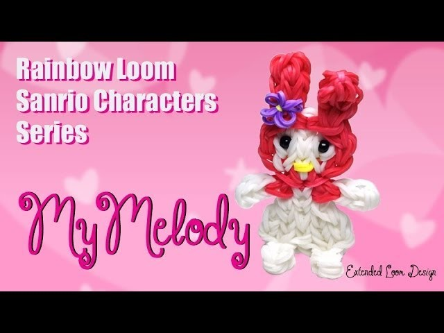 Rainbow Loom Sanrio Characters Series: My Melody (Extended Loom)
