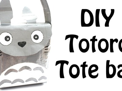 Totoro Tote Bag Duct Tape Tutorial - How To (NO SEW!)