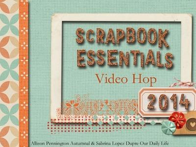 2014 Favourite Scrapbooking Supplies- Essentials