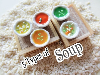 5 Types of Soup - Polymer Clay Miniature Tutorial