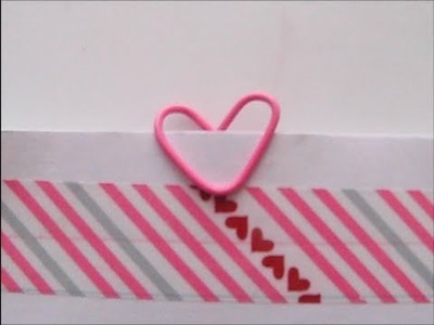 Heart Paper Clip tutorial