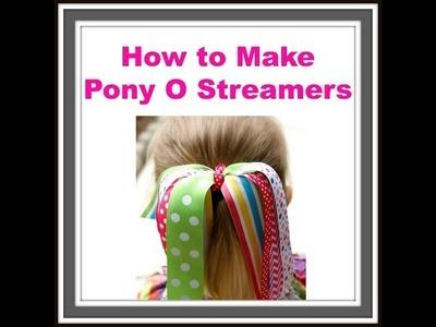 How to Make a Pony O Streamer