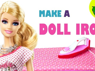 How to make a modern Doll Iron - Easy Doll Crafts