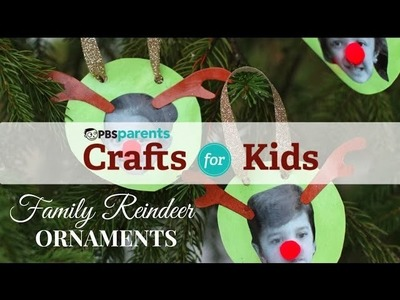 Family Reindeer Ornaments | Christmas Crafts for Kids | PBS Parents