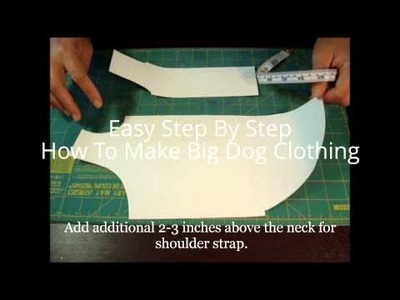 How To Make Big Dog Clothing
