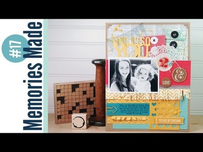 Memories Made #17 Scrapbooking Process Video: This is So You