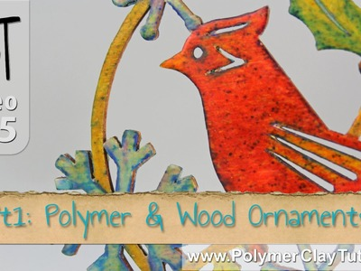 Polymer & Laser Cut Wood Ornaments Tutorial Series (Intro)