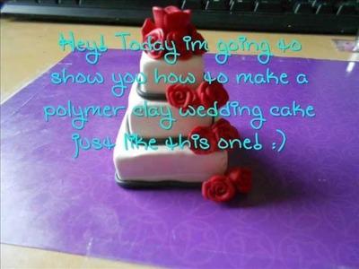Polymer Clay Wedding Cake Tutorial **Miniature Dollhouse Cake**