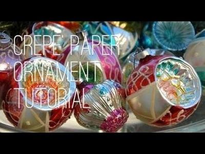 Crepe' Paper Christmas Ornament Tutorial~