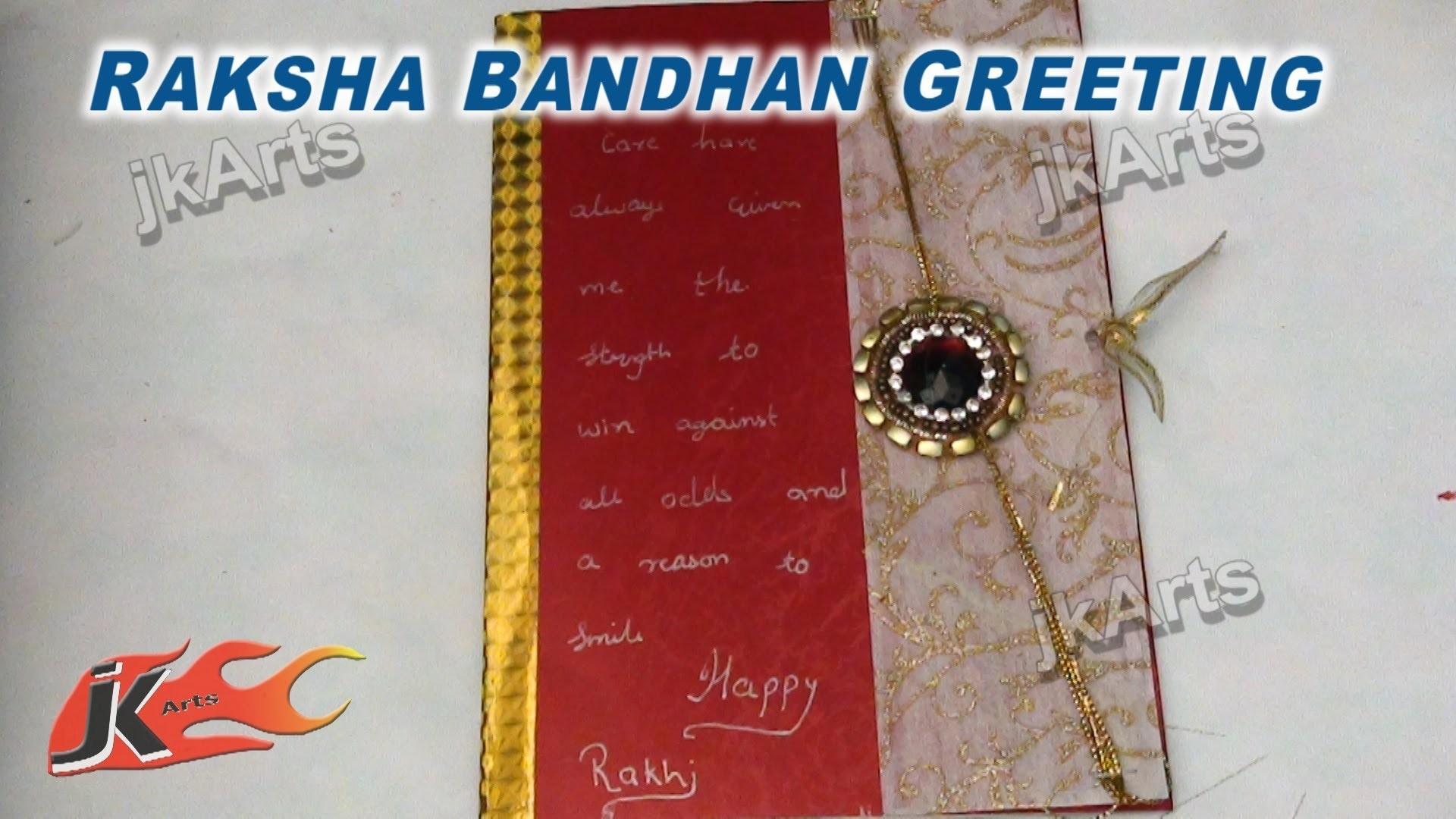 DIY How to make Greeting Card for Raksha Bandan - JK Arts 283