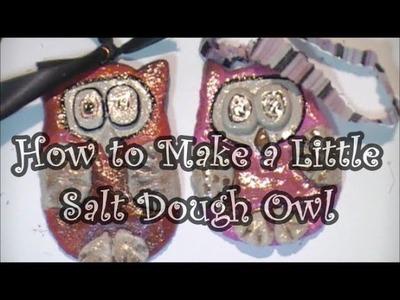 How to Make Little Salt Dough Owls