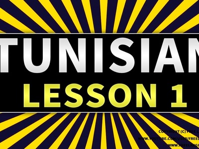 LEARN TUNISIAN ARABIC language words & phrases video - LESSON 1 - Basic words and phrases