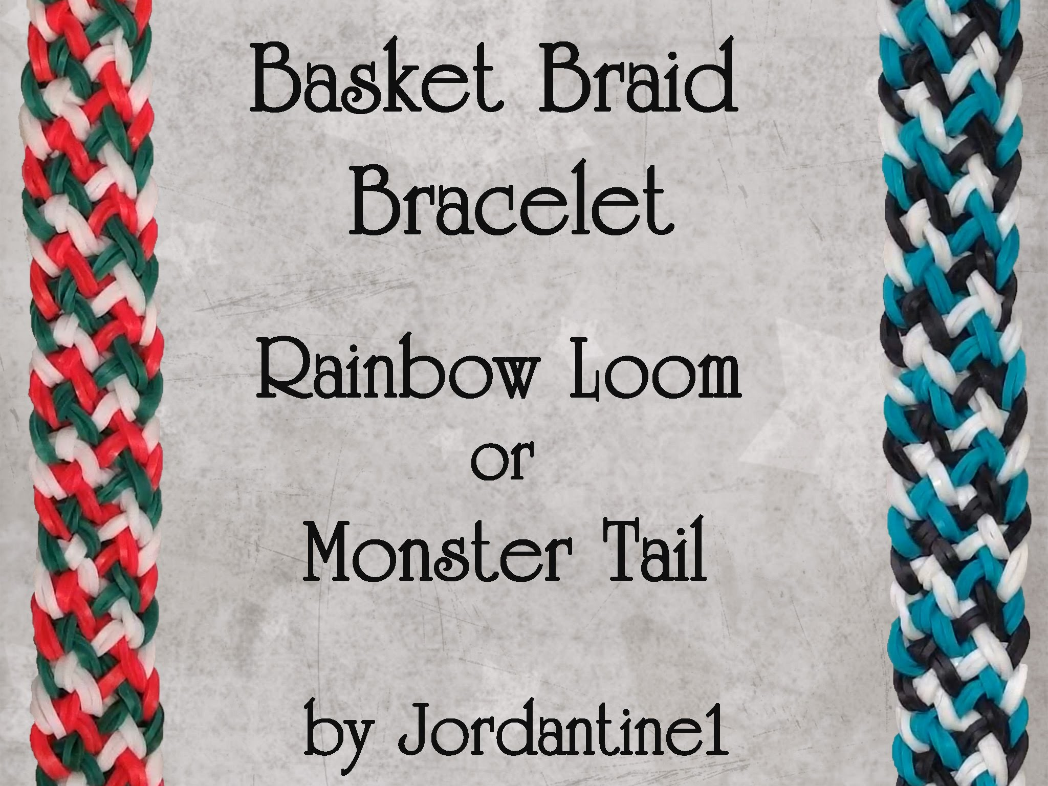 New Basket Braid Bracelet - Rainbow Loom or Monster Tail